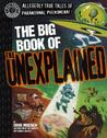 The Big Book of the Unexplained