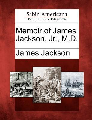 memoir-of-james-jackson-jr-m-d