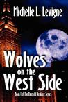 Wolves on the West Side ( Emerald Necklace, #1)