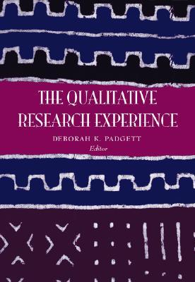 The Qualitative Research Experience, Revised Printing