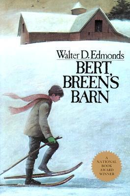 Bert Breen's Barn by Walter D. Edmonds