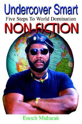 Undercover Smart: 5 Steps to World Domination Non Fiction