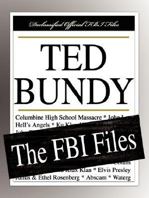 Ted Bundy: The FBI Files