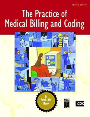 The Practice of Medical Billing and Coding