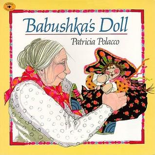 Babushka's Doll by Patricia Polacco