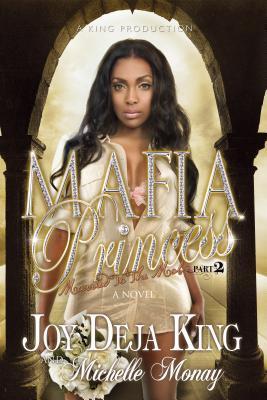 Mafia Princess, Part 2 by Deja King