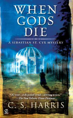 When Gods Die(Sebastian St. Cyr 2)
