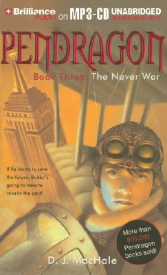 The Never War (Pendragon, #3)