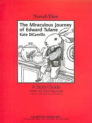 The Miraculous Journey of Edward Tulane: Novel-Ties Study Guide