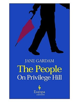 The People on Privilege Hill and Other Stories by Jane Gardam