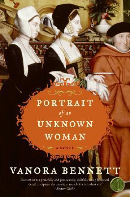 Portrait of an Unknown Woman by Vanora Bennett