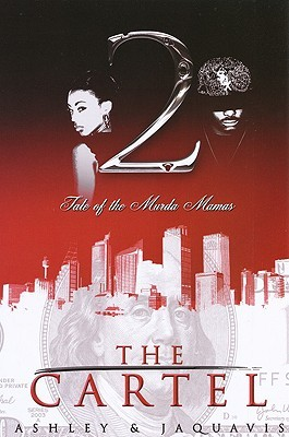 Tale of the Murda Mamas by Ashley Antoinette