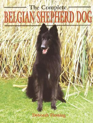 The Complete Belgian Shepherd Dog (Book Of The Breed S)
