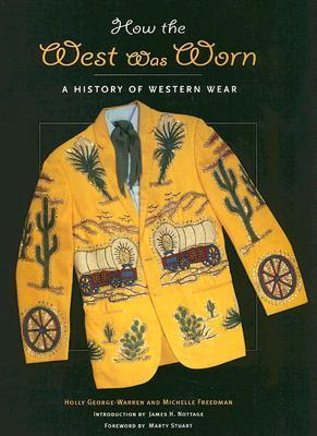 How the West Was Worn: A History of Western Wear