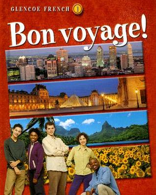 Bon Voyage! Level 1, Student Edition: Student Edition