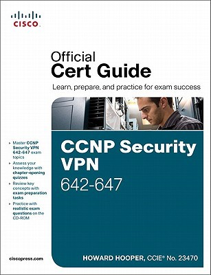 CCNP Security VPN 642-647 Official Cert Guide by Jim Thomas
