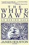 The White Dawn: An Eskimo Saga