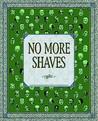 No More Shaves: Duplex Planet