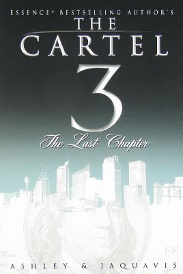 The last chapter the cartel 3 by ashley antoinette 6716307 fandeluxe