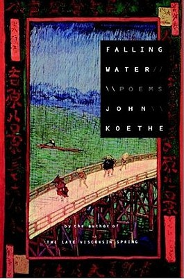 Falling Water by John Koethe