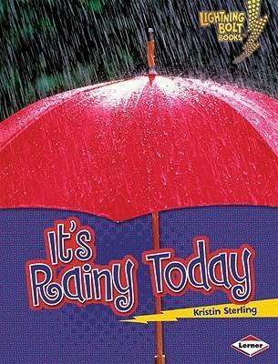It's Rainy Today (Lightning Bolt Books)