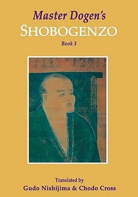 Master Dogen's Shobogenzo (Book 3)