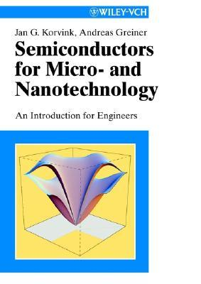Semiconductors for Micro- And Nanotechnology