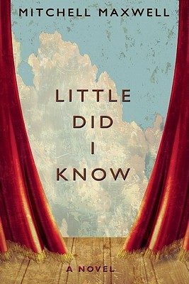 Little Did I Know by Mitchell Maxwell