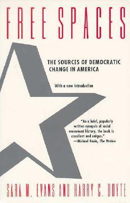 Descarga de libros electrónicos epub Free Spaces: The Sources of Democratic Change in America