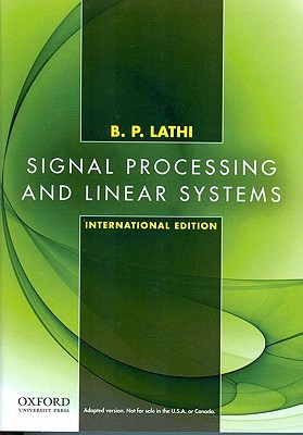Solution manual for signal processing and linear systems pdf.