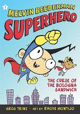 The Curse of the Bologna Sandwich by Greg Trine