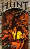 Hunt Through the Cradle of Fear (Gabriel Hunt, #2)
