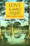 Love Is a Wild Assault