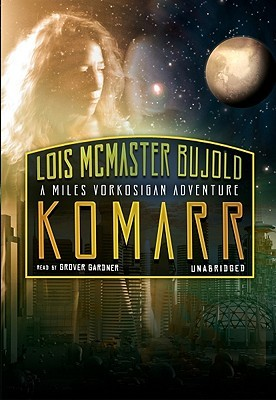 Komarr by Lois McMaster Bujold