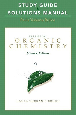 Study Guide and Solutions Manual for Essential Organic Chemistry
