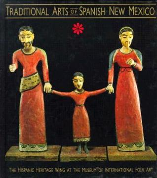 traditional-arts-of-spanish-new-mexico-the-hispanic-heritage-wing-at-the-museum-of-international-folk-art