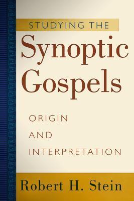 studying-the-synoptic-gospels-origin-and-interpretation