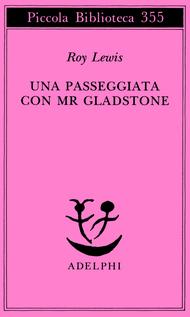 Una passeggiata con Mr Gladstone