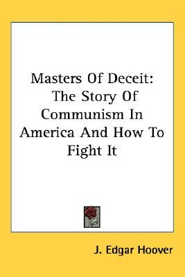 Masters of Deceit by J. Edgar Hoover