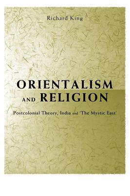 orientalism-and-religion-post-colonial-theory-india-and-the-mystic-east