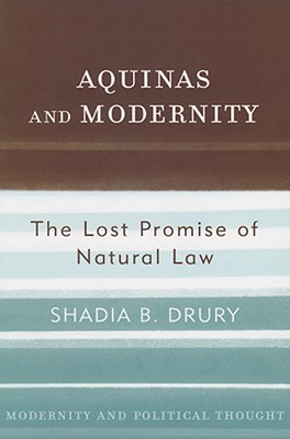 aquinas-and-modernity-the-lost-promise-of-natural-law
