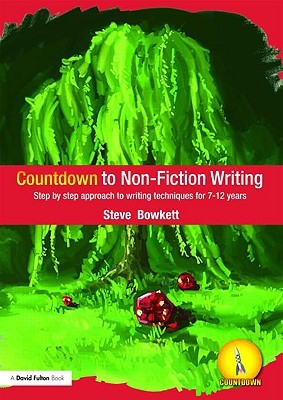 Countdown to Non-Fiction Writing: Step by Step Approach to Writing Techniques for 7-12 Years