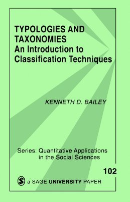 Typologies and Taxonomies by Kenneth D. Bailey