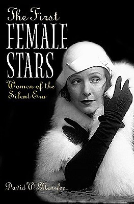The First Female Stars: Women of the Silent Era