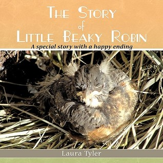 The Story of Little Beaky Robin: A Special Story with a Happy Ending