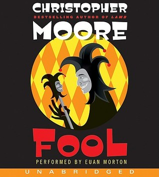 Fool by Christopher Moore