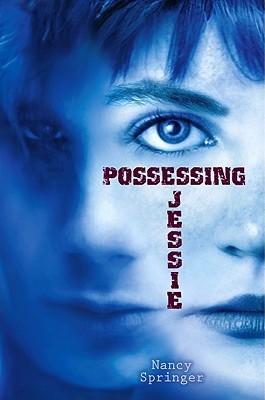 Possessing Jessie by Nancy Springer