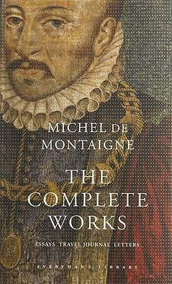 the complete works by michel de montaigne 662867