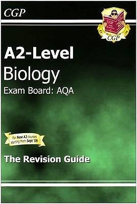 Biology: A2-Level: Exam Board: AQA: The Revision Guide