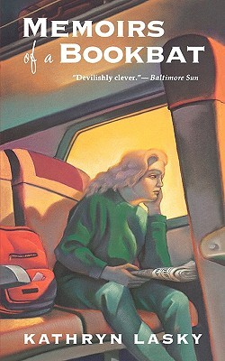 Memoirs of a Bookbat by Kathryn Lasky
